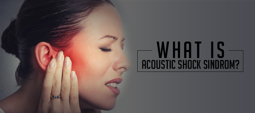 What is acoustic shock syndrom