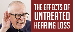 The effect of untreated hearing loss
