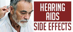 Hearing aids side effects